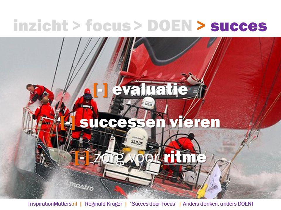 inzicht > focus > DOEN > succes [-] evaluatie
